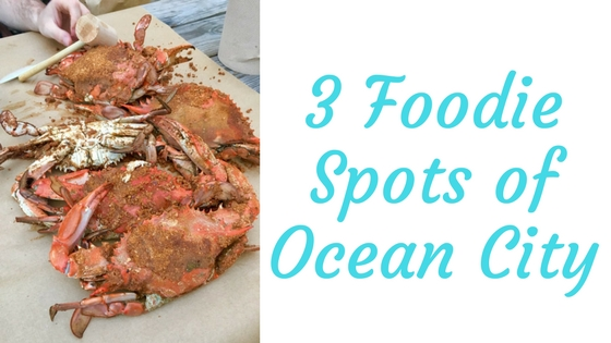 foodie spots of Ocean City Maryland